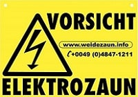 Weidezaun Info - Vorsicht Elektrozaun Schild